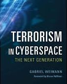 Book Review: *Terrorism in Cyberspace*, by Gabriel Weimann, Woodrow Wilson Center Press & Columbia University Press, 2015